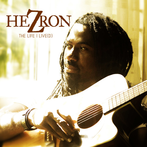 Hezron - Lord With You [The Life I Live(d) - Tad's Record 2014]