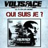 Volts Face - Qui suis-je (feat Hayce Lemsi, Still fresh, S.pri noir)