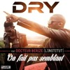 Dry ft Dr Bériz - On fait pas semblant - Produced by Traxx Hitmaker (instrumental version)