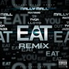 Mally Mall - Eat (feat. YG, Tyga & Lloyd)(Remix)