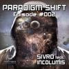 Sivro - Paradigm Shift #002 feat. Incolumis