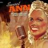 Sweet Ann - Hot Stuff - Donna Summers