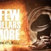 For A Few Dollars More (Tribute to Ennio Morricone)