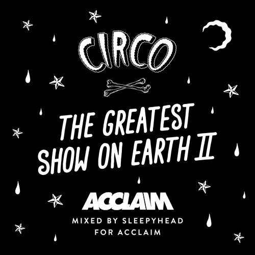 CIRCO Festival 2014 Mixtape for ACCLAIM Magazine