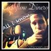 Cashflow Dinero - All I know