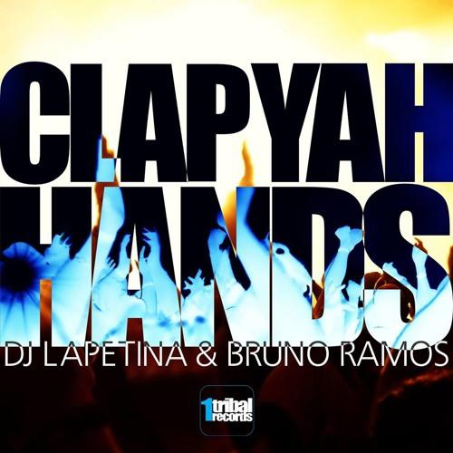 DJ Lapetina & Bruno Ramos - Clap Yah Hands (Original Mix)