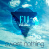 Sweet Nothing (Erick Valencia Ft Alex Vargas Remix)