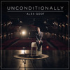 Alex Goot - Unconditionally