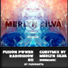 Fusion Power Radioshow Psystep Edition Merlyn Silva Guestmix mp3
