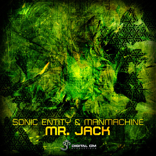 01. Manmachine & Sonic Entity - Mr. Jack (out now)