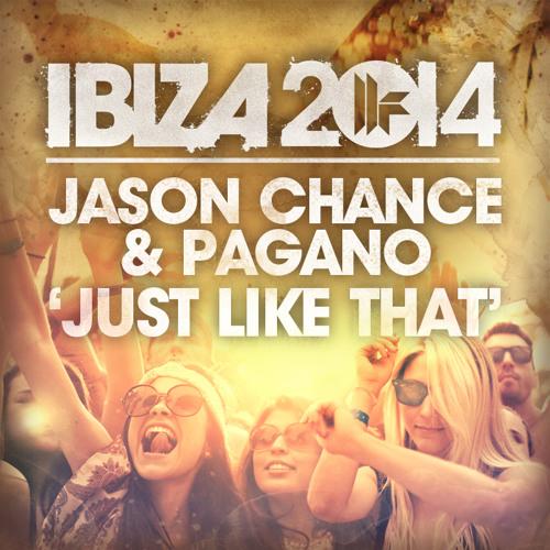 Jason Chance & Pagano - Just Like That (Original Mix)