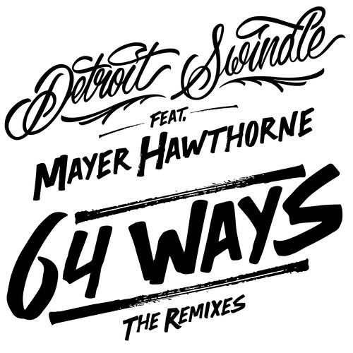 Detroit Swindle - 64 Ways Feat. Mayer Hawthorne (Kerri 'Kaoz' Chandler Instrumental Remix) - Preview