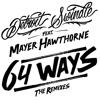 Detroit Swindle - 64 Ways Feat. Mayer Hawthorne (Kraak & Smaak Remix) - Preview