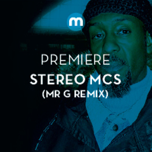 Premiere: Stereo MCs 'Good Feeling' (Mr G's Turn On Dub)