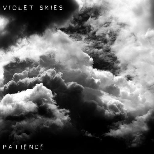 Violet Skies - Patience