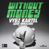 Vybz Kartel (Addi Innocent) - Without Money - June 2014