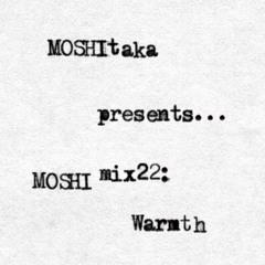 MOSHImix22 - Warmth