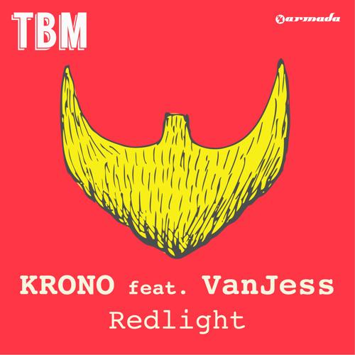 KRONO feat. VanJess - Redlight [OUT NOW!]