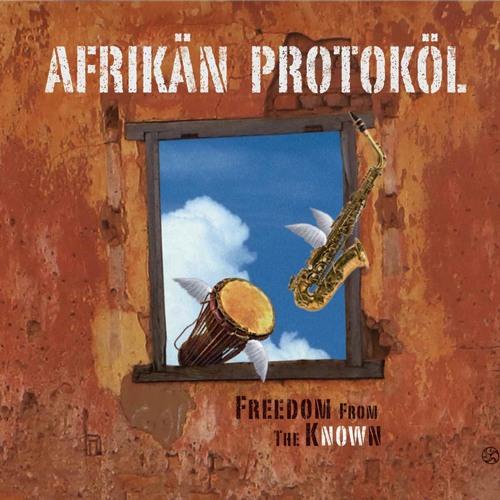 Afrikän Protoköl - Freedom From The Known (New Album 2014)