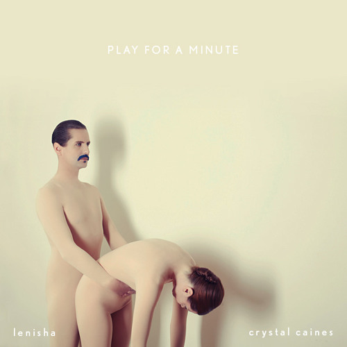 """Lenisha Feat. Crystal Caines """"Play for a Minute"""""""