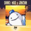 shh003: Maxo x Jonathan - Nice Feelings