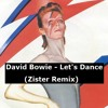 David Bowie - Let's Dance (Zister Remix) FREE DOWNLOAD