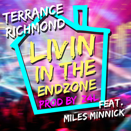 Rev Rich - Livin In The End Zone ft Miles Minnick