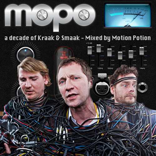 A Decade Of Kraak And Smaak Mixed By Motion Potion