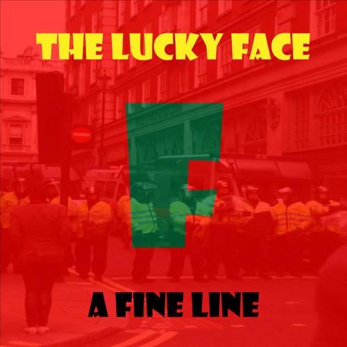 The Lucky Face - A Fine Line (Radio Edit)
