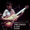Two Edges - G Latt (Cover)