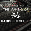 Fink - The Making of Hard Believer