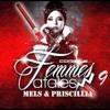 Femmes Fatales 9 - MELS & PRISCILLA