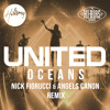 Hillsong United - Oceans (Nick Fiorucci & Angels Canon Remix)