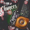 Chances (Prod. By YearBeatz)