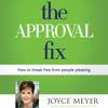 The Approval Fix by Joyce Meyer, Read by Jodi Carlisle - Audiobook Excerpt