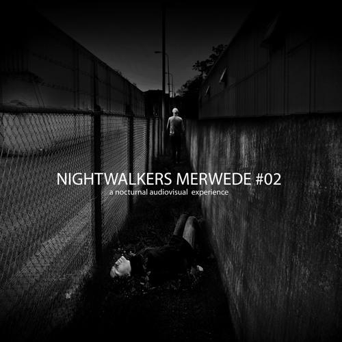 NIGHTWALKERS_MERWEDE