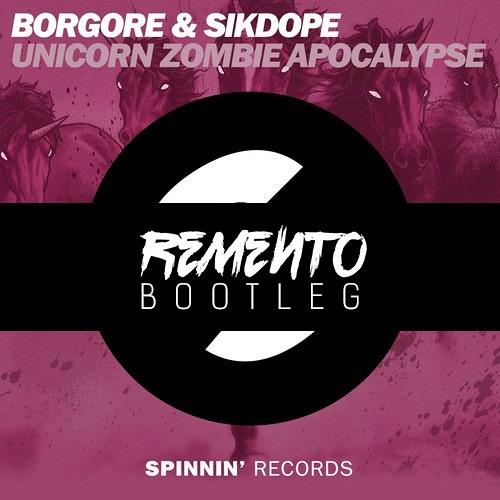 Borgore & Sikdope - Unicorn Zombie Apocalypse (Remento Bootleg) *CLICK BUY FOR FREE DOWNLOAD*