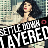 Settle Down - Kimbra [Layered]
