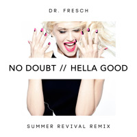 No Doubt Hella Good (Dr. Fresch's Summer Revival Remix) Artwork