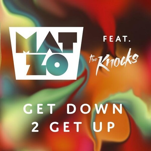 Mat Zo ft. The Knocks – Get Down 2 Get Up