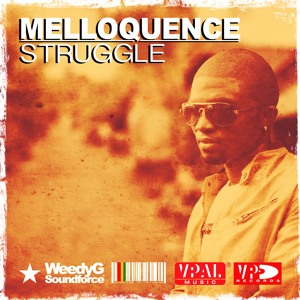 Melloquence - Struggle - [Weedy G Soundforce 2014]