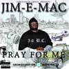 JIM E MAC- Dont Trust Em