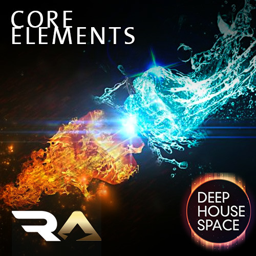 Deep House Space 25: Core elements (DJ Raise)