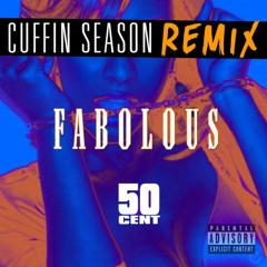 Fabolous - Cuffin Season (Remix) ft. 50 Cent