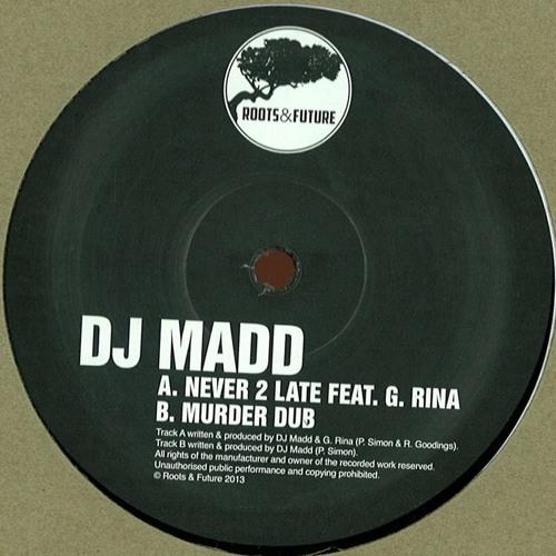 RNF001 - DJ Madd feat. G.Rina - Never 2 Late / Murder Dub