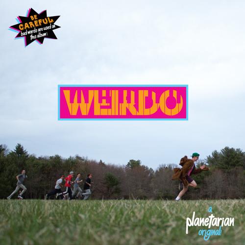 WEIRDO (2014) - Planetarian