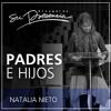 Padres e hijos - Natalia Nieto - 1 Junio 2014 Portada del disco