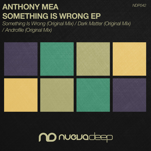 [NDP042] Anthony Mea - Dark Matter (Original Mix)