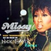 Missy Elliot - Get Ya Freak On (Nick Thayer Bootleg Rmx)