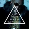 Rick Ross - In Vein (Lyger Edit)